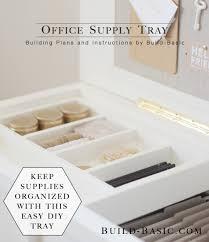 diy office supplies. build a office supply tray diy supplies