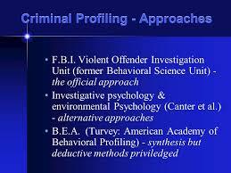 criminal profiling fbi vi cap investigative psychology 2 criminal profiling approaches
