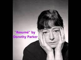 Dorothy Parker Resume Resumé short Dorothy Parker poem POET HERSELF RECITES YouTube 61