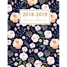 Monthly Academic Calendar 2018 2019 Academic Planner Weekly And Monthly 2018 2019 Two Planner 18 Months July 2018 To December 2019 For Academic Agenda Daily Weekly And