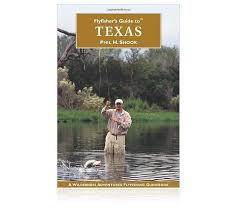 Flyfishers Guide To Texas