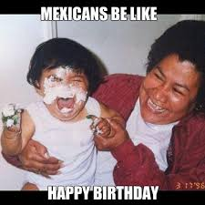 mexican people be like. Unique People 26 After Singing  To Mexican People Be Like O