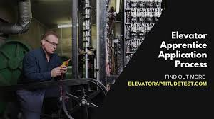 Elevator Installer And Repairer Apprentice Application Process