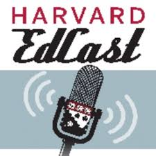 The Harvard EdCast