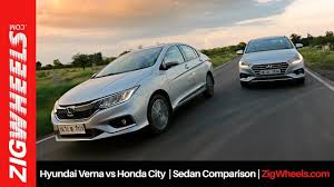 2017 Hyundai Verna Vs Honda City Comparison Review Zigwheels