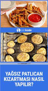 Yağsız patlıcan kızartması nasıl yapılır?