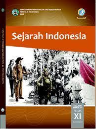 01 kunci pr sej indo xi smt 1 isi. Download Buku Sejarah Indonesia Kelas 11 Semester 2 Seputar Sejarah