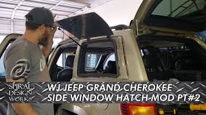 Spiral Design Works Wj Wj Jeep Grand Cherokee Side Window Hatch Part 2 English Wheeling The Panel And Test Fitting