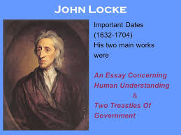 essay john locke john locke an essay on human understanding sparknotes essay libertarian quotes john locke theory of knowledge