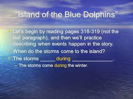 island of the blue dolphins essay of the blue dolphins essay gradesaver the legend of the n paintbrush lesson plan island of