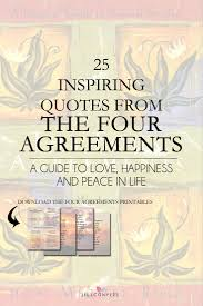 The Four Agreements Quotes Amazing 48 Inspirational Quotes From The Four Agreements Jill Conyers