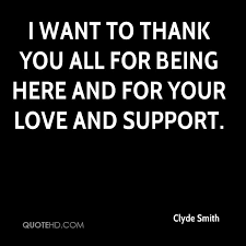 Support Quotes Enchanting Clyde Smith Quotes QuoteHD