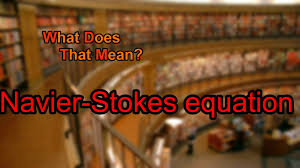 what does navier stokes equation mean