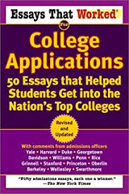 best college admission essays peterson s best college admission essays that worked for college applications 50 essays that helped students get into the nation s