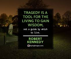 Tragedy Quotes Extraordinary 48 Tragedy Quotes That'll Hit You Hard SayingImages