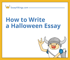 how to write a halloween essay com how to write a halloween essay