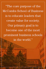 about mccombs school of business mccombs mission statement