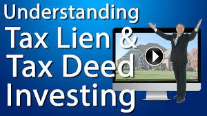 tax lien investing understanding tax lien and tax deed investing youtube