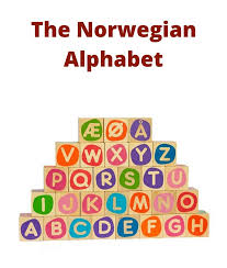 The alphabet and its pronunciation have a very important role in norwegian. The Norwegian Alphabet Life In Norway