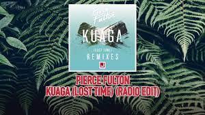 Pierce Fulton - Kuaga (Lost Time ...