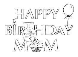 Happy Birthday Color Pages Coloring Pages Birthday Mom Birthday