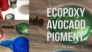 Ecopoxy Avocado Pigment Jeff Mack Designs