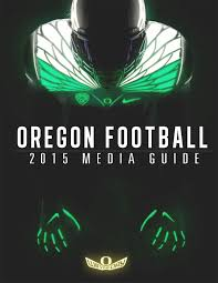 University Of Oregon Graphic Design 2015 Oregon Football Media Guide University Of Oregon