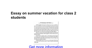 essay on summer vacation for class students google docs