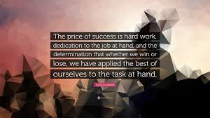 essay on hard work and dedication essay topics vince lombardi quote the of success is hard work