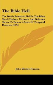 The Bible Hell : John Wesley Hanson : 9781161911503
