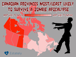 Zombie Survival Chart Which Canadian Provinces Offer The Best Odds Of Surviving A