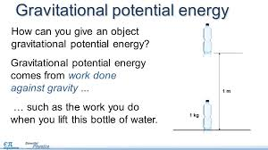 how can you give an object gravitational potential energy