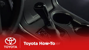 Toyota How-To: Automatic Transmission | Toyota - YouTube