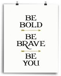 Brave Quotes Extraordinary Brave Quotes Interesting Brave Quotes Adorable 48 Brave