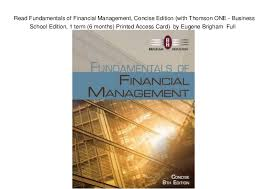 Access Financial Management Read Fundamentals Of Financial Management Concise Edition With Tho
