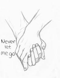 Cute Drawings For Him Hello Stalker Never Let Me Go Forever Holding Hands Couple Love Cute