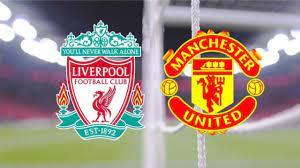 مشاهده مباراه ليفربول ومانشستر يونايتد بث مباشر الان