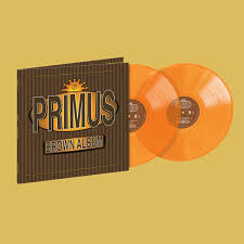 <b>PRIMUS</b> - <b>Brown Album</b> Translucent 2LP (Limited Edition) | <b>PRIMUS</b> ...