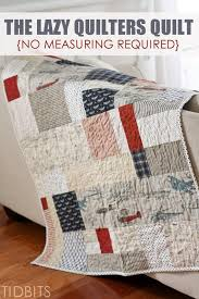 The Lazy Quilters Quilt - No Measuring Required | Lazy, Sewing ... & Make a quilt the lazy way! This lazy quilters quilt has no measuring  required. Adamdwight.com