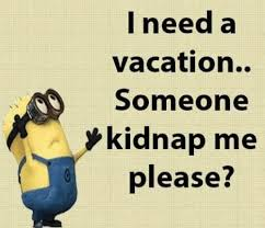 I Need A Vacation Memes Lovequotesmessages Inspiration Need A Vacation Quotes