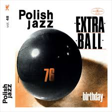 48. <b>Extra Ball</b> – <b>Birthday</b> on Spotify