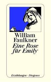 william faulkner a rose for emily essay schoolworkhelper william faulkner a rose for emily essay