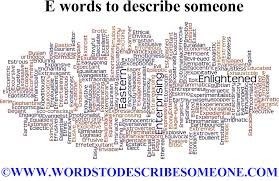 Words That Begin With The Letter E To Describe Someone Image