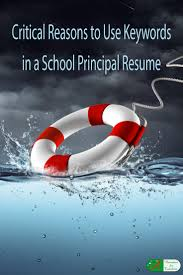critical reasons to use keywords in a school principal resume critical reasons to use keywords in a school principal resume examples using the correct