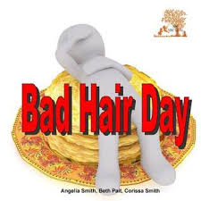Bad Hair Day by Angelia Smith