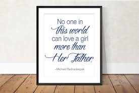 Father Love Quotes Impressive Gift From Daughter Father Quote Printable Wall Art No One Etsy