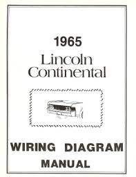 american motorabilia lincoln 1965 continental wiring diagram manual