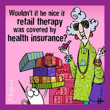 i wish retail therapy were covered by insurance lol
