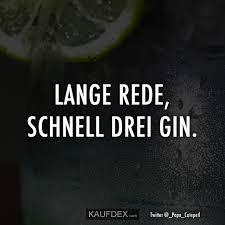 Lustige Sprüche At Kaufdex Lange Rede Schnell Drei Gin Gin