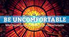 uncomfortableness